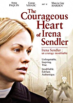 The Courageous Heart or Irena Sendler